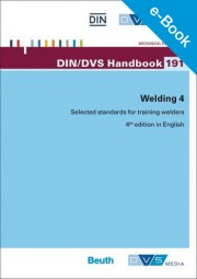 E-Book - Welding 4: Selected standards for training welders (DIN-DVS-Handbook 191)