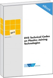 DVS Technical Codes on Plastics Joining Technologies (E-Book)