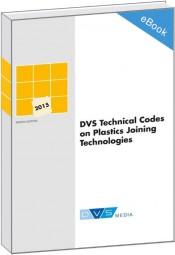 DVS Technical Codes on Plastics Joining Technologies (E-Book)