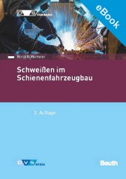 E-Book - Normenhandbuch Schweißen im Schienenfahrzeugbau