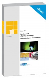 E-Book Fundamentals of joining technology Welding, brazing and adhesive bonding