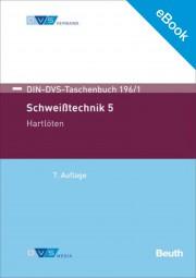 E-Book - Schweißtechnik 5: Hartlöten (DIN-DVS-Taschenbuch 196/1)