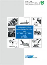 Vorbereitung auf die Kunststoffschweißerprüfung nach DVS 2212-1 und DVS 2212-3