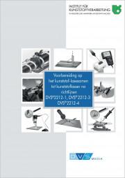 Voorbereiding op het kunststof-lasexeamen tot kunststoflaser na richtlijnen DVS 2212-1 en DVS 2212-3