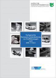 Fachgerechte Karosserie-Instandsetzung von Kraftfahrzeugen nach DVS 1110-3