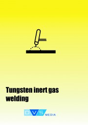 Teaching materials for tungsten inert gas welding in accordance with EN 287-1, english translation