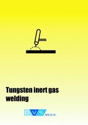 Lehrunterlagen Wolfram-Inertgasschweißen Unterlagen zur Fachkunde entsprechend DIN EN 287-1, englische Übersetzung