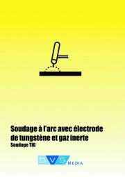Lehrunterlagen Wolfram-Inertgasschweißen Unterlagen zur Fachkunde entsprechend DIN EN 287-1, französische Übersetzung