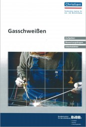 Gasschweißen Aufgaben, Bewertungsbogen, Arbeitsblätter
