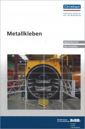 Metallkleben Begleitheft für den Ausbilder