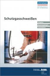 Schutzgasschweißen Aufgaben, Bewertungsbogen, Arbeitsblätter