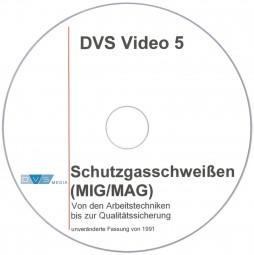 DVS-Video 5: Schutzgasschweißen (MIG/MAG) Von den Arbeitstechniken bis zur Qualitätssicherung