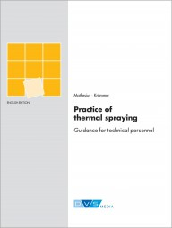 Practice of thermal spraying Guidance for technical personnel