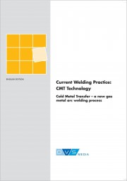 Current Welding Practice CMT Technology