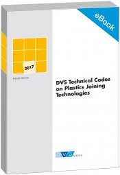 E-Book DVS Technical Codes on Plastics Joining Technologies