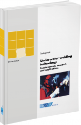 Underwater welding technology: Fundamentals, research and applications