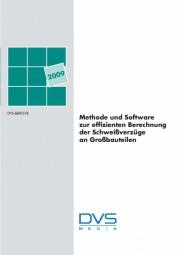 Methode und Software zur effizienten Berechnung der Schweißverzüge an Großbauteilen