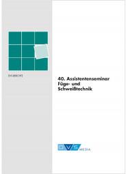 40. Assistentenseminar Fügetechnik