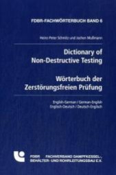 Dictionary of Non-Destructive Testing