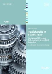 Praxishandbuch Stahlnormen