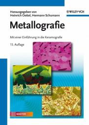 Metallografie Mit einer Einführung in die Keramografie