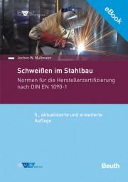 E-Book - Schweißen im Stahlbau Normen für die Herstellerzertifizierung nach DIN EN 1090-1