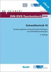 E-Book - Schweißtechnik 10: Zerstörungsfreie und zerstörende Prüfungen von Schweissverbindungen (DIN-DVS-Taschenbuch 369)