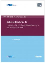 Schweißtechnik 14: Leitfaden für die Qualitätssicherung in der Schweißtechnik - Jetzt vorbestellen!