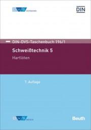 Schweißtechnik 5: Hartlöten (DIN-DVS-Taschenbuch 196/1)