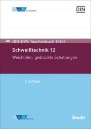 Schweißtechnik 12: Weichlöten (DIN-DVS-Taschenbuch 196/2)