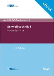 E-Book - Schweißtechnik 1: Schweißzusätze (DIN-DVS-Taschenbuch 8)