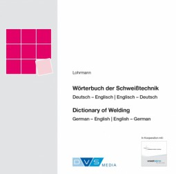 Dictionary of welding German/English - English/German