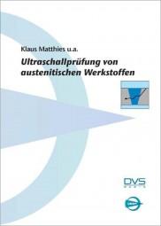 Ultraschallprüfung von austenitischen Werkstoffen