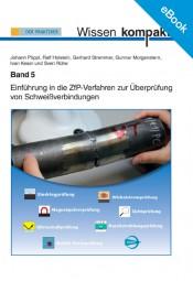 E-Book Einführung in die ZfP-Verfahren zur Überprüfung von Schweißverbindungen