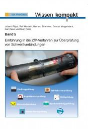 Einführung in die ZfP-Verfahren zur Überprüfung von Schweißverbindungen