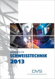 Jahrbuch Schweißtechnik 2013