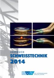 Jahrbuch Schweißtechnik 2014