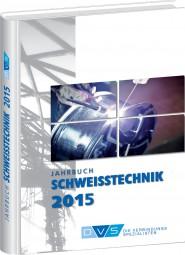 Jahrbuch Schweißtechnik 2015
