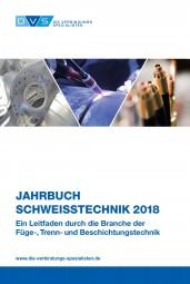 Jahrbuch Schweißtechnik 2018