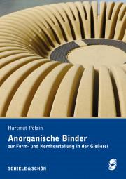 Anorganische Binder zur Form- und Kernherstellung in der Gießerei / Inorganic Binders for mould and core production in thr foundry