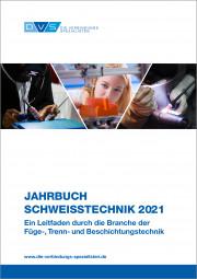 Jahrbuch Schweißtechnik 2021