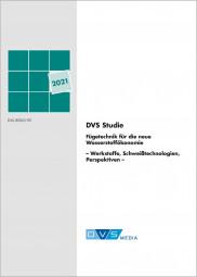 DVS-Studie zur Fügetechnik für die neue Wasserstoffökonomie - Werkstoffe, Schweißtechnologien, Perspektiven -