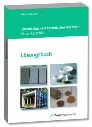 Chemisches und technisches Rechnen - Lösungsheft