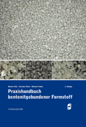 Praxishandbuch bentonitgebundener Formstoff / Handbook on bentonite-bonded moulding material