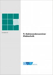 9. Doktorandenseminar Klebtechnik