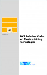 DVS Technical Codes on Plastics Joining Technologies