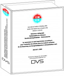 IIW-Reference Catalogue ISO 5817 Durchstrahlungsfilmbilder – Referenzkarten für die Bewertung von Unregelmäßigkeiten in Schweißnähten nach ISO 5817