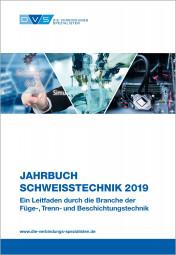 Jahrbuch Schweißtechnik 2019