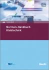 Normen-Handbuch Klebtechnik
