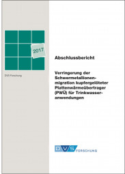 Verringerung der Schwermetallionenmigration kupfergelöteter Plattenwärmeübertrager (PWÜ) für Trinkwasseranwendungen